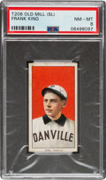 Baseball Cards:Singles (Pre-1930), 1909-11 T206 Old Mill Frank King PSA NM-MT 8 - Pop Two, None Higher With This Brand. ...