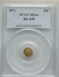 California Fractional Gold , 1871 25C Liberty Round 25 Cents, BG-838, R.2, MS64 PCGS. PCGS Population: (28/1). NGC Census: (5/1). ...