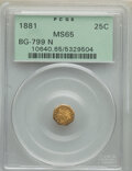 California Fractional Gold , 1881 25C Indian Octagonal 25 Cents, BG-799N, Low R.7, MS65 PCGS. PCGS Population: (7/2). ...