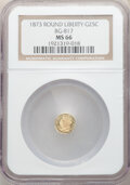 California Fractional Gold , 1873 25C Liberty Round 25 Cents, BG-817, R.3, MS66 NGC. NGC Census: (8/1). PCGS Population: (7/0). ...