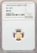 California Fractional Gold , 1869 50C Liberty Round 50 Cents, BG-1009, R.5, MS65 NGC. NGC Census: (7/0). PCGS Population: (1/2). ...