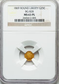 California Fractional Gold , 1869 25C Liberty Round, BG-828 MS63 Prooflike NGC. NGC Census: (3/1). ...