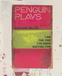 Harland Miller (b. 1964) I Am The One I've Been Waiting For, 2012 Screenprint in colors on paper