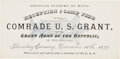 """Military & Patriotic:Civil War, [Ulysses S. Grant]. Grand Army of the Republic Admission Ticket to a Reception for """"Comrade U.S. Grant""""...."""