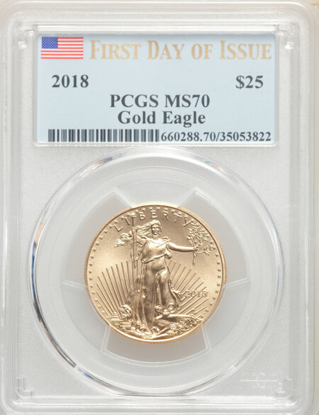 2018 $25 Half-Ounce Gold Eagle, First Day of Issue,  MS 70 PCGS