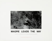 Hamish Fulton (b. 1946) Magpie Leads the Way, 1989 Photograph on paper, with letterpress 43-1/2 x