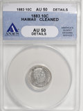 Coins of Hawaii: , 1883 10C Hawaii Ten Cents--Cleaned--ANACS. AU50 Details. NGCCensus: (11/168). PCGS Population (46/211). Mintage: 250,000. ...
