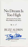 Explorers:Space Exploration, Buzz Aldrin Signed Book: No Dream Is Too Hig...