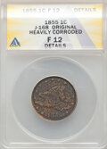 Patterns, 1855 P1C Flying Eagle Cent, Judd-168 Original, Pollock-193, R.4, -- Heavily Corroded -- ANACS. Fine 12 Details....