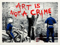 Prints & Multiples, Mr. Brainwash (b. 1966). Art is Not a Crime, 2013. Screenprint in colors with stencil and hand-embellishments on Archiva...