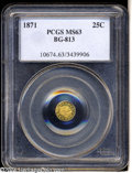 California Fractional Gold: , 1871 25C Liberty Round 25 Cents, BG-813, R.3, MS63 PCGS. ...