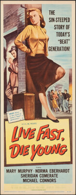 """Live Fast, Die Young (Universal International, 1958). Folded, Very Fine. Insert (14"""" X 36""""). Bad Girl"""