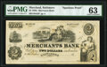 Obsoletes By State:Maryland, Baltimore, MD- Merchants Bank $2 18__ S5 Spurious Proof PMG Choice Uncirculated 63.. ...