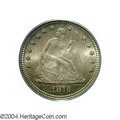 Seated Quarters: , 1876 25C MS67 PCGS. This issue's original mintage of 17.8 ...
