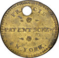 Early American Tokens, (1832-33) New York, New York, Francis Patent Screw, R. E-NY-265, R.7, VF30 NGC. Brass, plain edge.. Ex: Donald G. Partrick...
