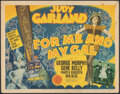 "Movie Posters:Musical, For Me and My Gal (MGM, 1942). Fine/Very Fine. Title Lobby Card (11"" X 14""). Musical.. ..."