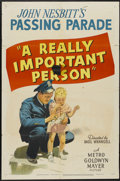 "Movie Posters:Documentary, Passing Parade (MGM, 1947). One Sheet (27"" X 41"") ""A Really Important Person."" Short Subject...."