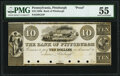 Obsoletes By State:Pennsylvania, Pittsburgh, PA- Bank of Pittsburgh $10 18__ G52 Proof PMG About Uncirculated 55, POCs.. ...