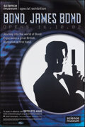 "Movie Posters:James Bond, Bond, James Bond Exhibition (Science Museum, 2002). Rolled, Very Fine. British Museum Poster (40"" X 60""). James Bond. From..."