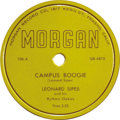 """Music Memorabilia:Recordings, Leonard Sipes """"Campus Boogie"""" 78 (Morgan 106, 1954). Backed with""""Too Beautiful To Cry"""". First single release for one of the..."""