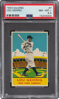 1933 Delong Lou Gehrig #7 PSA NM-MT+ 8.5 - Pop One, None Higher!