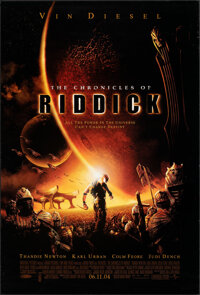 """The Chronicles of Riddick (Universal, 2004). Rolled, Very Fine-. One Sheet (27"""" X 40"""") DS Advance. Science Fic..."""