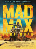 """Movie Posters:Action, Mad Max: Fury Road (Warner Bros., 2015). Folded, Near Mint-. French Grande (46.5"""" X 62"""") Advance. Action.. ..."""