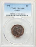 1871 5C Nickel, Judd-1051, Pollock-1185, Low R.6, PR65 Red and Brown PCGS. PCGS Population: (3/2). NGC Census: (1/1)...