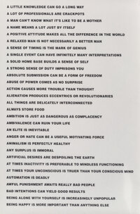 Jenny Holzer (b. 1950) 8 Truisms, 1977-79 Offset prints on paper 34-3/4 x 22-7/8 inches (88.3 x 5