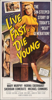 """Live Fast, Die Young (Universal, 1958). Folded, Very Fine. Three Sheet (41"""" X 79""""). Bad Girl"""