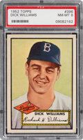 Baseball Cards:Singles (1950-1959), 1952 Topps Dick Williams #396 PSA NM-MT 8 - Only Two Higher. ...