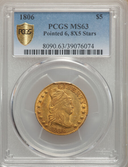 1806 $5 Pointed 6, 8x5 Stars PCGS Secure 63 PCGS