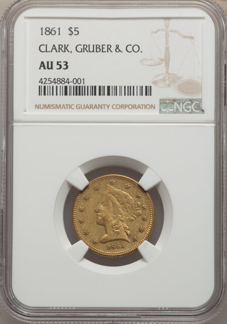 1861 Clark, Gruber & Co. Five Dollar 53 NGC