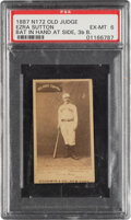 Baseball Cards:Singles (Pre-1930), 1887-90 N172 Old Judge Ezra Sutton (#448-5) PSA EX-MT 6 - Pop One, One Higher For Pose. ...