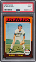 Baseball Cards:Singles (1970-Now), 1975 Topps Robin Yount #223 PSA Mint 9. ...