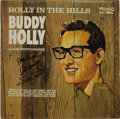 """Music Memorabilia:Recordings, Buddy Holly """"Holly In The Hills"""" Autographed Promo LP (Coral 57463, 1965). Very nice copy of the posthumous release that was..."""
