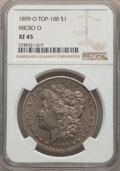 Morgan Dollars, 1899-O $1 Micro O XF45 NGC. A Top 100 Variety. NGC Census: 0 in 45, 0 finer (11/20). PCGS Population: 62 in 45 (1 in 45+), ...