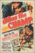"""Movie Posters:Sports, Alias the Champ (Republic, 1949). Folded, Very Fine. One Sheet (27"""" X 41""""). Sports.. ..."""