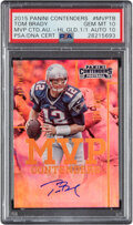 Football Cards:Singles (1970-Now), 2015 Panini Contenders Tom Brady MVP Contenders Autograph #MVP-TB PSA Gem Mint 10, Auto 10 - One of One!...