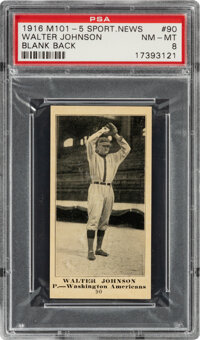 1916 M101-5 Sport News (Blank Back) Walter Johnson #90 PSA NM-MT 8 - Pop One, None Higher!