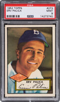 Baseball Cards:Singles (1950-1959), 1952 Topps Erv Palica #273 PSA Mint 9 - Pop Two, Two Higher. ...