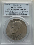 Errors, 1976-D $1 Type Two, Eisenhower Dollar -- 4% Straight End Clip -- MS62 PCGS....