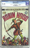 Golden Age (1938-1955):Classics Illustrated, Classic Comics #7 Robin Hood - First Edition (Gilberton, 1942) CGCVF 8.0 Cream to off-white pages. Original Edition. Louis ...