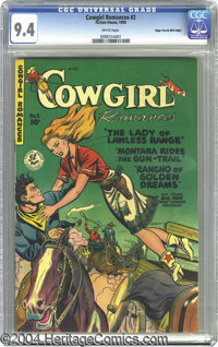 Cowgirl Romances #2 Mile High pedigree (Fiction House, 1950) CGC NM 9.4 White pages. This being Cowgirl Romances, we can...