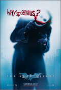 """Movie Posters:Action, The Dark Knight (Warner Bros., 2008). Rolled, Very Fine+. One Sheet (27"""" X 40"""") DS Advance, """"Why So Serious?"""" Style. Action...."""