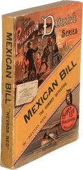 """Books:Mystery & Detective Fiction, """"Nevada Ned"""", pseudonym [E. O. Tilburn, best known as Dr. N. T. Oliver]. Mexican Bill. The Cowboy Detective. Chi..."""