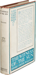 Books:Mystery & Detective Fiction, Henry Smith Williams. The Witness of the Sun. Garden City: Doubleday, Page & Co., 1920. First edition....