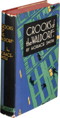 Books:Mystery & Detective Fiction, Horace Smith. Crooks of the Waldorf. Being the Story of Joe Smith, Master Detective. New York: Macaulay, 1929. F...