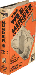 Books:Mystery & Detective Fiction, Austin J. Small. The Web of Murder. Published for The Crime Club, Inc., Garden City: Doubleday, Doran & Co., 1929. F...