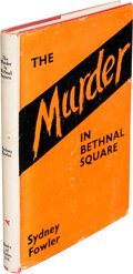 Books:Mystery & Detective Fiction, Sydney Fowler. The Murder in Bethnal Square. London: Books of Today, [no date]. First edition. ...